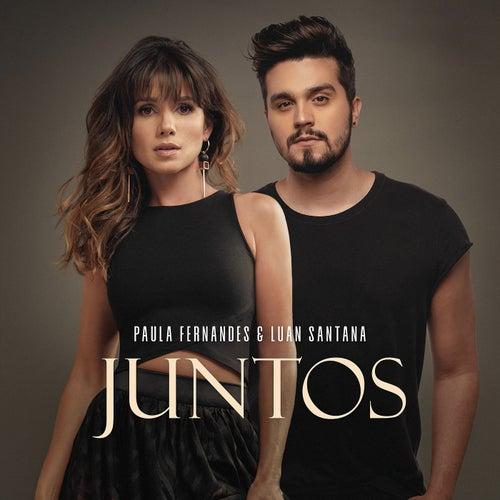Juntos by Paula Fernandes & Luan Santana
