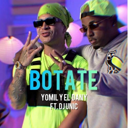 Botate de Yomil y El Dany