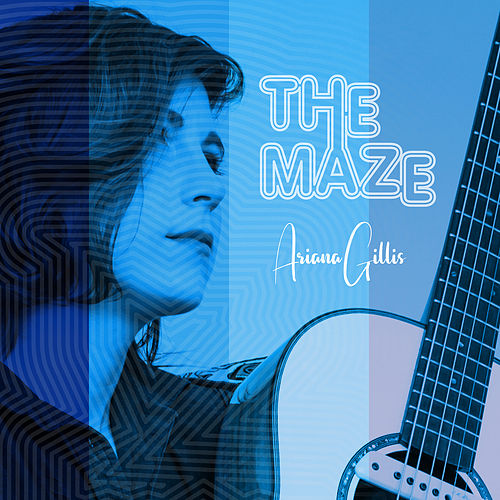 The Maze by Ariana Gillis