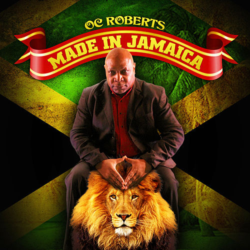 Made In Jamaica by OC Roberts