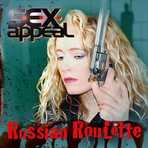 Russian Roulette (Remastered 2013 Version) de S.e.x.appeal