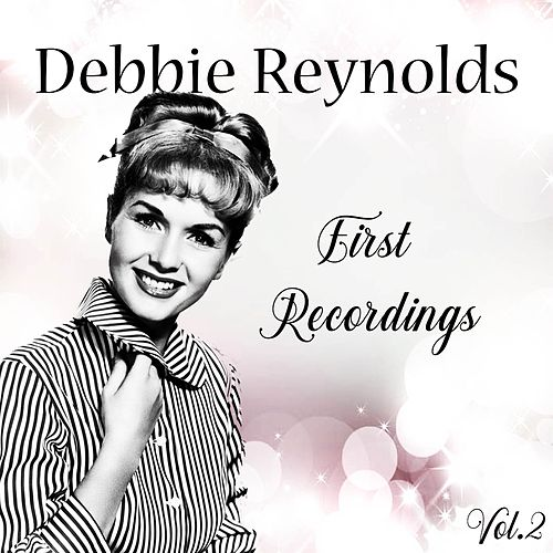 First Recordings, Vol. 2 de Debbie Reynolds