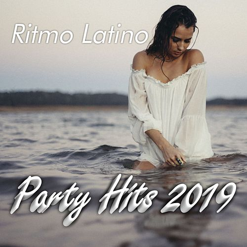 Ritmo Latino: Party Hits 2019 von Various Artists