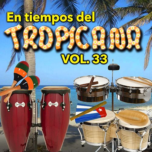 En Tiempos del Tropicana, Vol. 33 de Various Artists