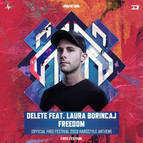 Freedom (Official Free Festival 2019 Hardstyle Anthem) de Delete