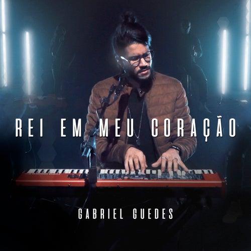 Rei Em Meu Coração by Gabriel Guedes de Almeida
