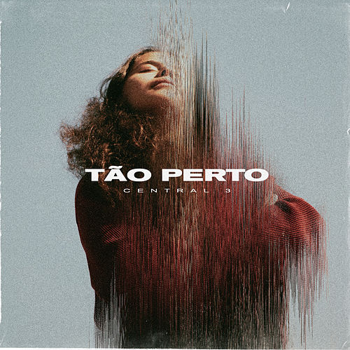 Tão Perto by Central 3