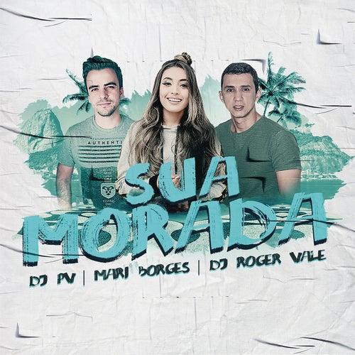 Sua Morada by DJ PV