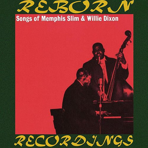 Songs of Memphis Slim and Willie Dixon (HD Remastered) de Memphis Slim