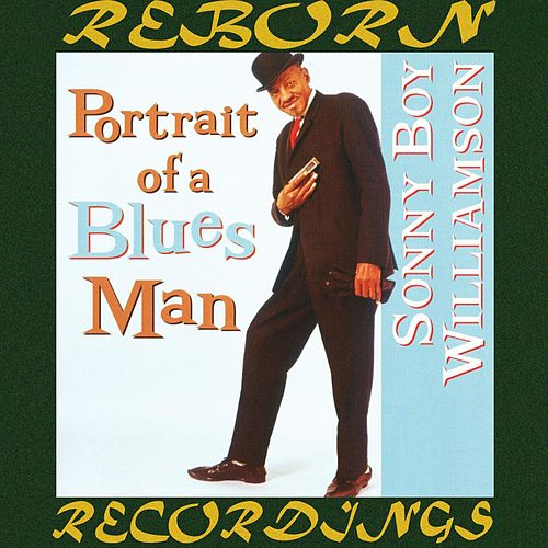 Portrait of a Blues Man (HD Remastered) von Sonny Boy Williamson II
