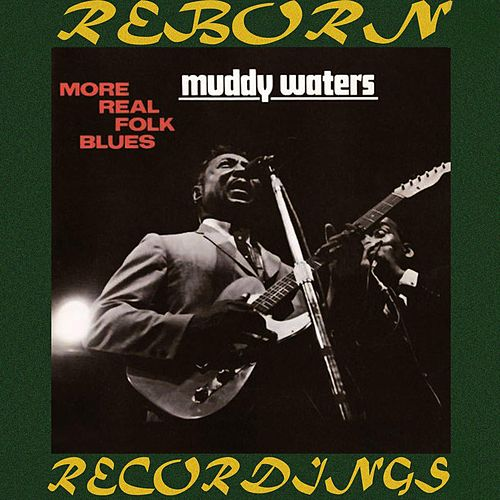 More Real Folk Blues (HD Remastered) de Muddy Waters