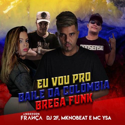 Baile da Colômbia (Brega Funk) (Remix) di MC Ysa