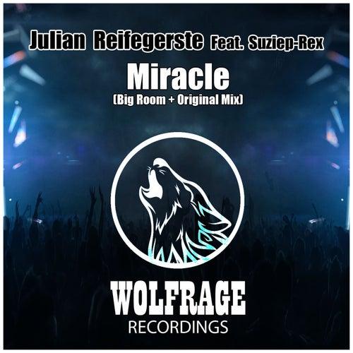 Miracle (feat. Suziep-Rex) von Julian Reifegerste