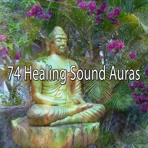 74 Healing Sound Auras von Entspannungsmusik