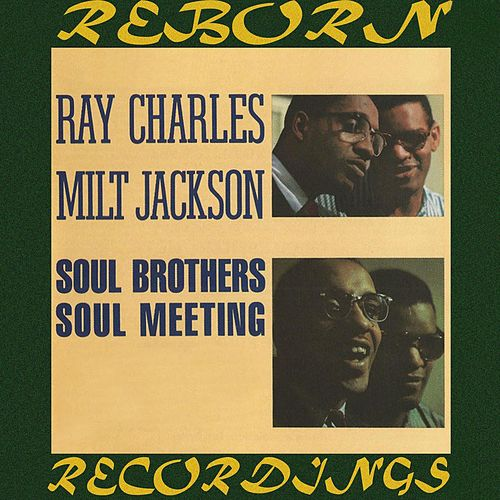 Soul Brothers / Soul Meeting (HD Remastered) de Ray Charles