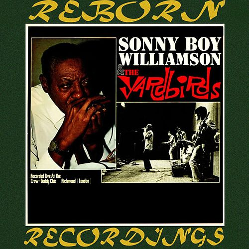 Sonny Boy Williamson And the Yardbirds (HD Remastered) de Sonny Boy Williamson
