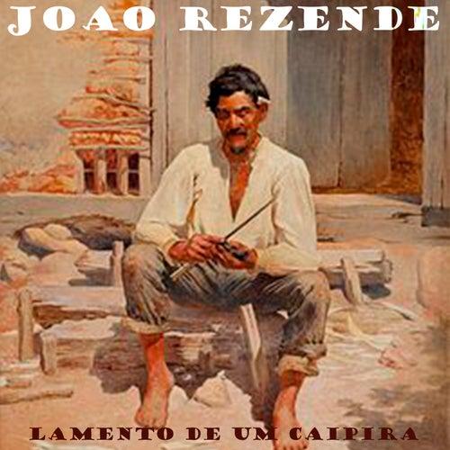 Lamento de um Caipira by João Rezende