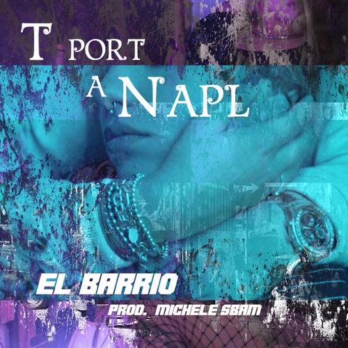 T port a Napl de El Barrio