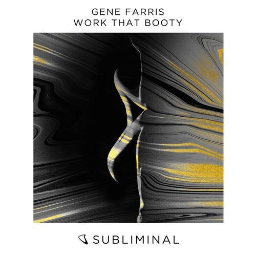 Work That Booty by Gene Farris