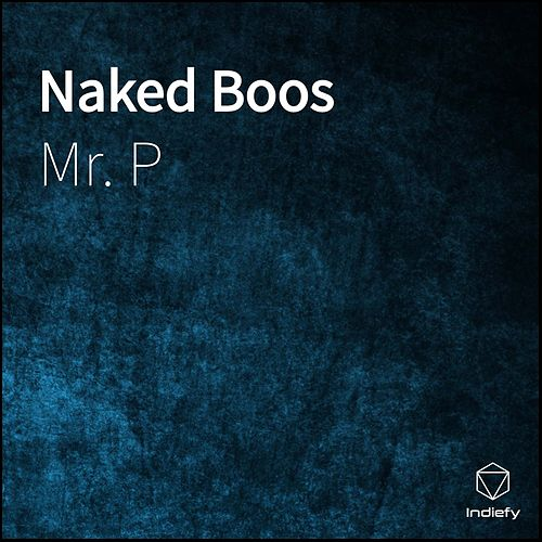 Naked Boos by Mr. P