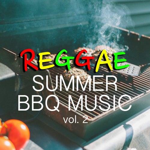 Reggae Summer BBQ Music vol. 2 von Various Artists