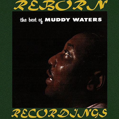 The Best of Muddy Waters (HD Remastered) de Muddy Waters