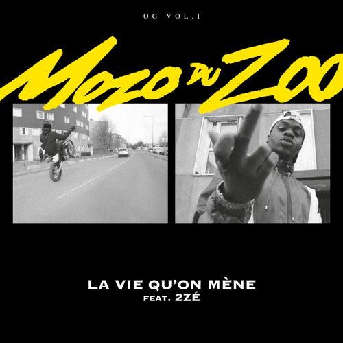 La vie qu'on mène de Mozo du Zoo