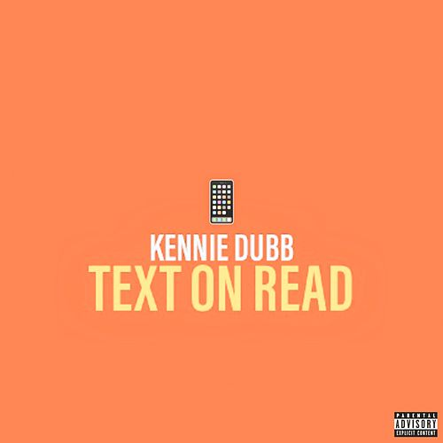 Text on Read by Kennie Dubb
