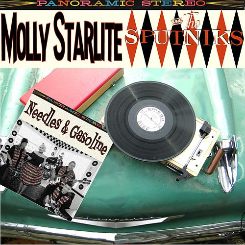 Needles & Gasoline by Molly Starlite