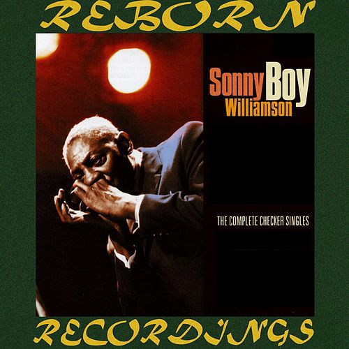 The Complete Checker Singles (HD Remastered) de Sonny Boy Williamson
