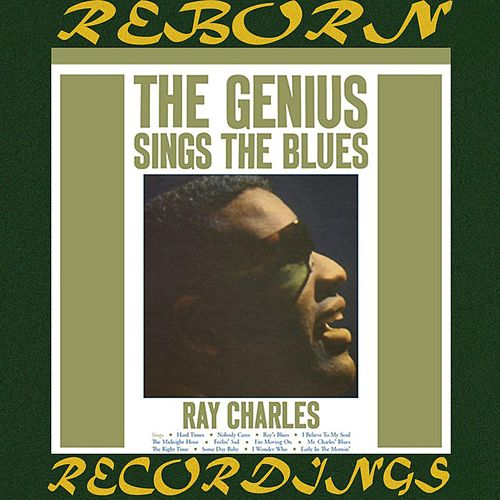 The Genius Sings the Blues (HD Remastered) von Ray Charles