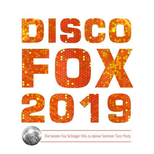 Discofox 2019 (Die besten Fox Schlager Hits zu deiner Sommer Tanz Party) von Various Artists