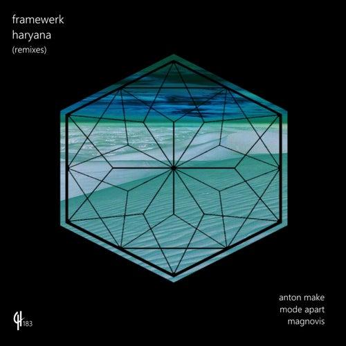 Haryana (Remixes) by Framewerk