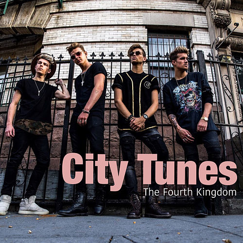City Tunes by The Fourth Kingdom