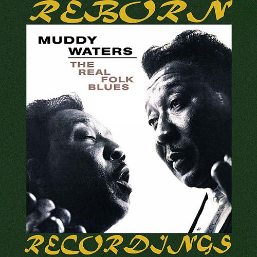 The Real Folk Blues (HD Remastered) de Muddy Waters