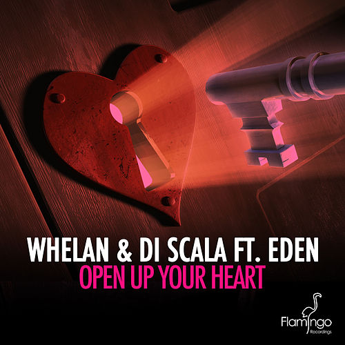 Open Up Your Heart by Whelan & Di Scala