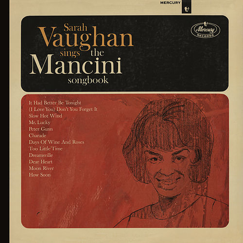 Sarah Vaughan Sings The Mancini Songbook (Reissue) by Sarah Vaughan