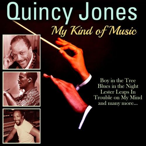 My Kind of Music de Quincy Jones