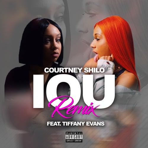 IOU (Remix) by Courtney Shilo