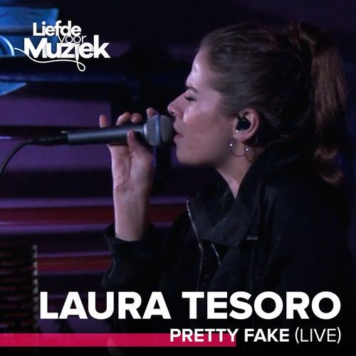 Pretty Fake (Uit Liefde Voor Muziek) (Live) de Laura Tesoro
