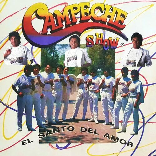 El Santo del Amor de Campeche Show