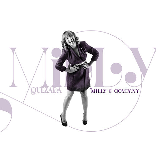 Milly & Company by Milly Quezada