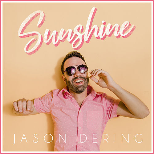 Sunshine by Jason Dering