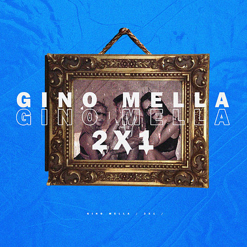 2x1 by Gino Mella