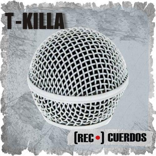Rec-Cuerdos de T.Killa