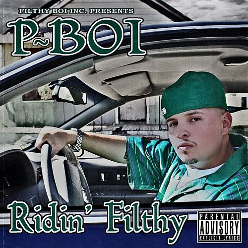 Ridin' Filthy by P-Boi