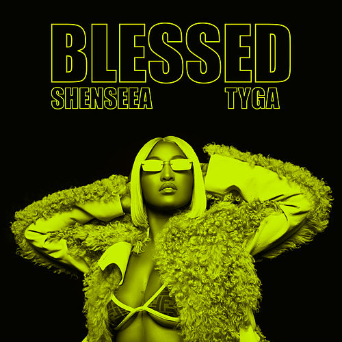 Blessed by Shenseea