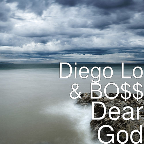 Dear God by Diego Lo