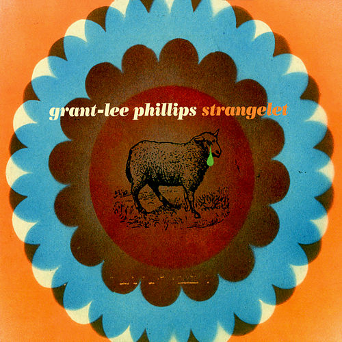 Strangelet by Grant-Lee Phillips