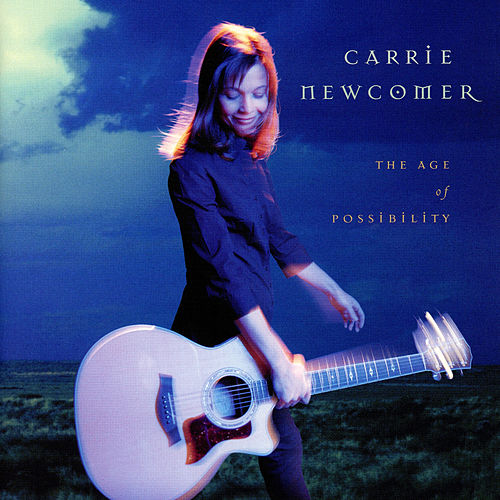 The Age Of Possibility von Carrie Newcomer